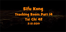Sifu Kong Teaching Room: Part 14 Tai Chi 42 form(2)